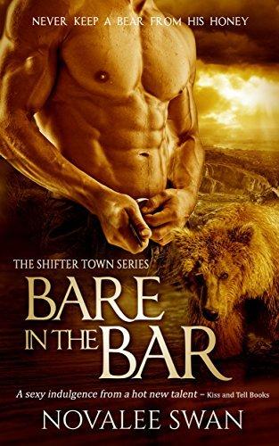 Bare in the Bar: BBW bear shape shifter romance (Shifter Town Book 1)  by  Novalee Swan
