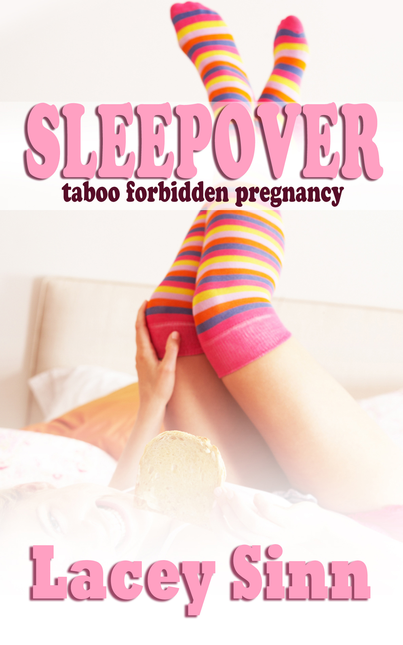 Sleepover: First Time with Daddy Lacey Sinn