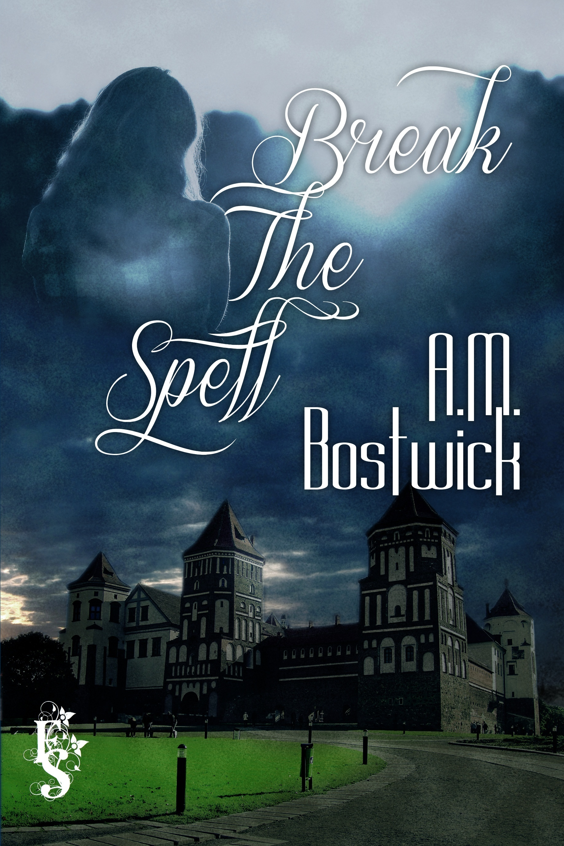 Break the Spell  by  A.M. Bostwick
