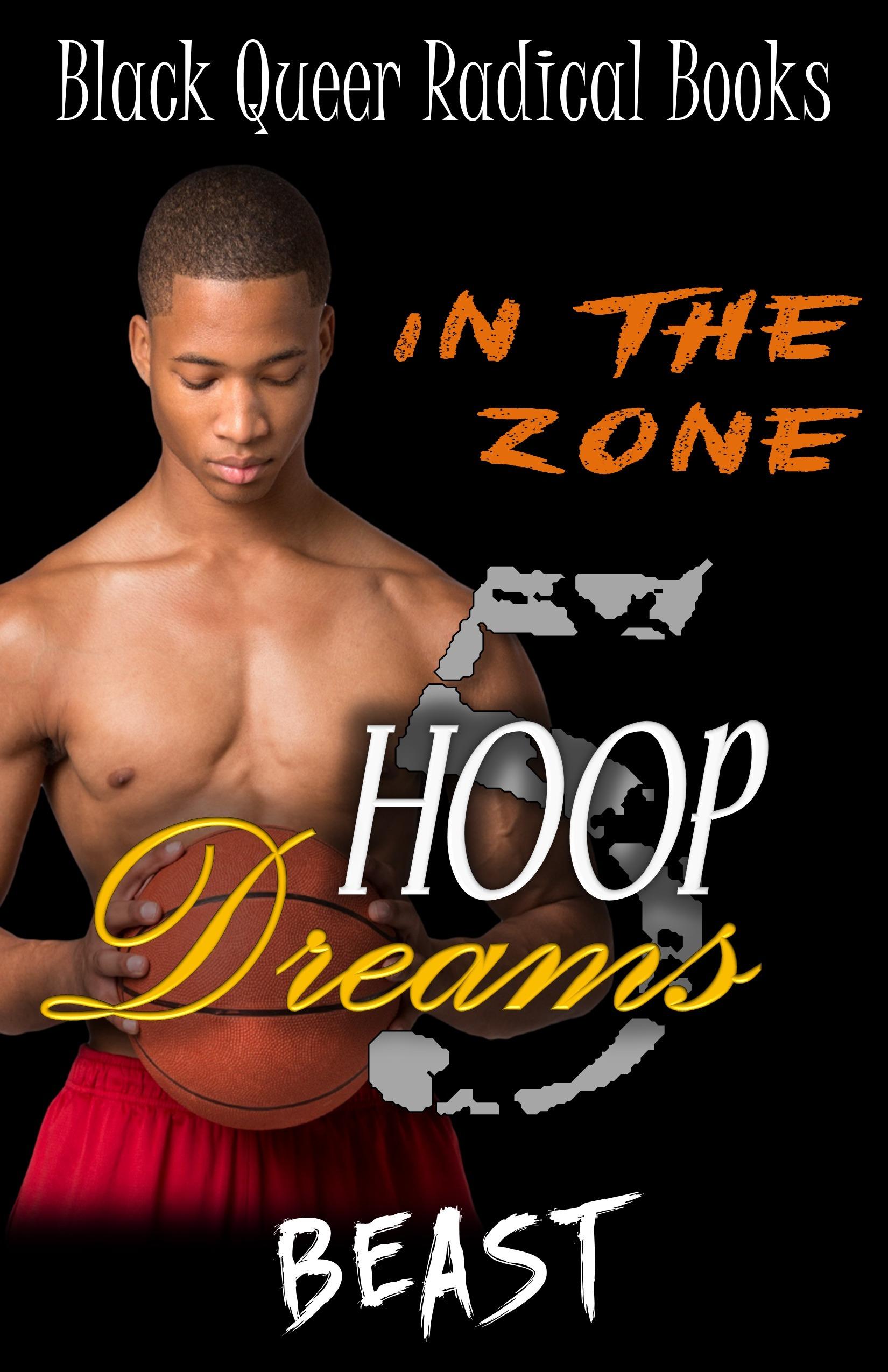In The Zone (Hoop Dreams #5) Beast