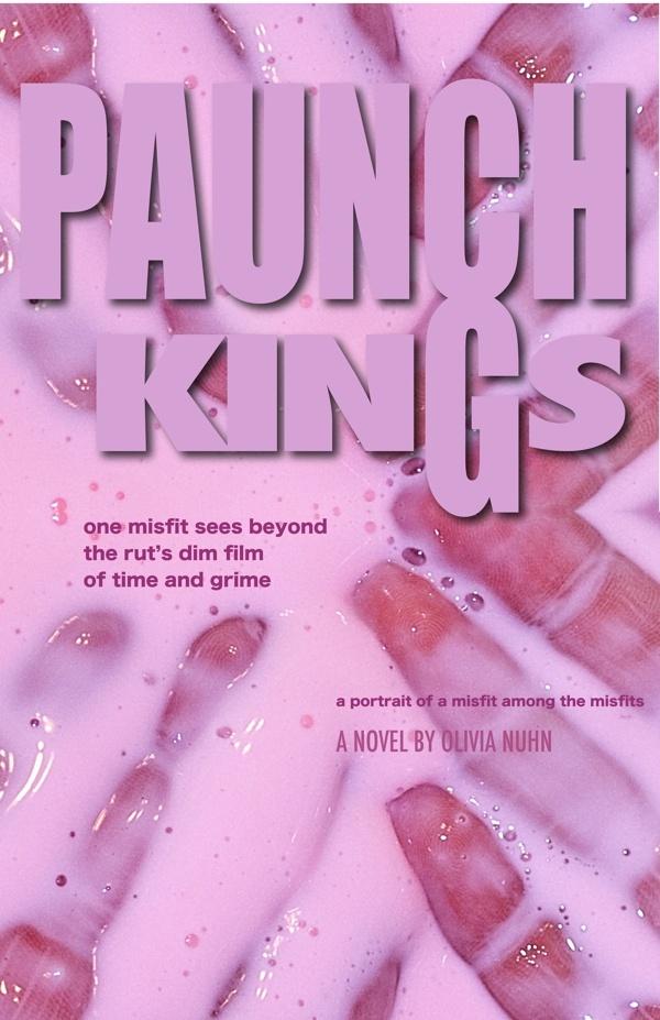 Paunch Kings (Neil Crowder, #1) Nuhn, Olivia