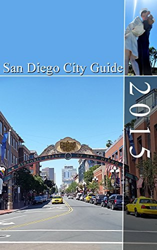 San Diego City Guide 2015: City Guide for the Californian City of San Diego  by  Liam Walker