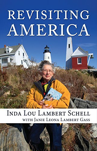 Revisiting America  by  Inda Lou Lambert Schell