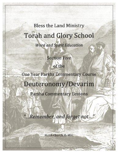Torah Commentary Course - Deuteronomy/Devarim (Torah and Glory Schools Torah Commentary Course Book 5)  by  Dr. Hutch Church