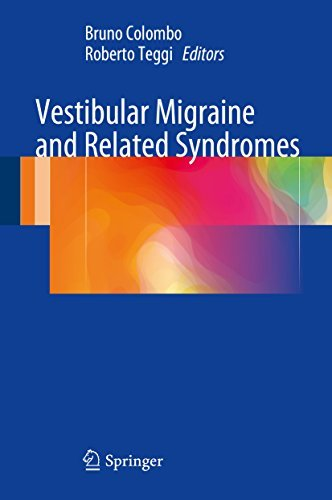 Vestibular Migraine and Related Syndromes  by  Bruno Colombo