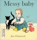 Messy Baby Jan Ormerod