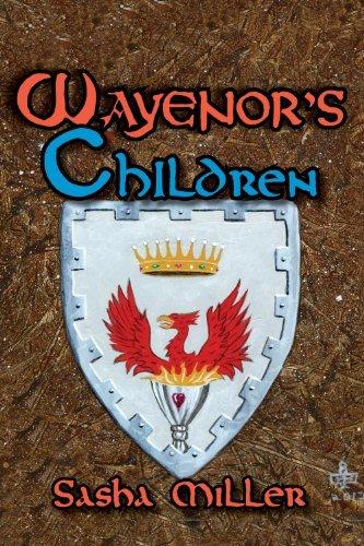Wayenors Children (The Wayenor Saga Book 3)  by  Sasha Miller