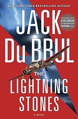 The Lightning Stones: A Novel  by  Jack Du Brul