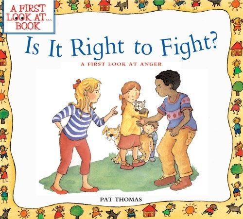 Is it Right to Fight? (A First Look at...Series)  by  Pat Thomas
