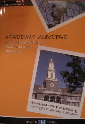 Academic Universe: Research and Writing at Oklahoma State University  by  Department of English-Oklahoma State University