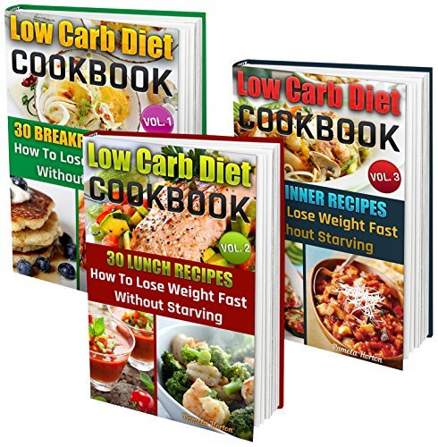 Slow Cooker Low Carb BOX SET 3 IN 1: 90 Healthy Low Carb Recipes For Weight Loss Without Diet And Exercise!: (high protein, low carb diet books, low carb, ... Cookbook, Low Carb High Fat Diet Book 4)  by  Pamela Horton