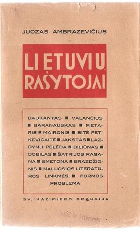 Lietuvių rašytojai  by  Juozas Ambrazevičius