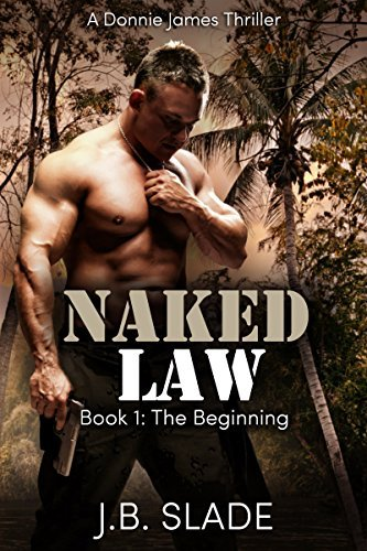 Naked Law: The Beginning J.B. Slade