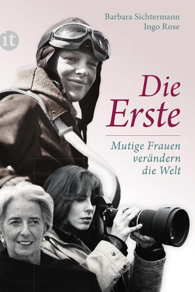 Die Erste: Mutige Frauen verändern die Welt  by  Barbara Sichtermann