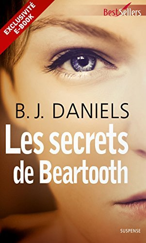 Les secrets de Beartooth : Prequel - Beartooth Mountain  by  B.J. Daniels