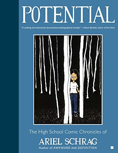 Potential: The High School Comic Chronicles of Ariel Schrag  by  Ariel Schrag