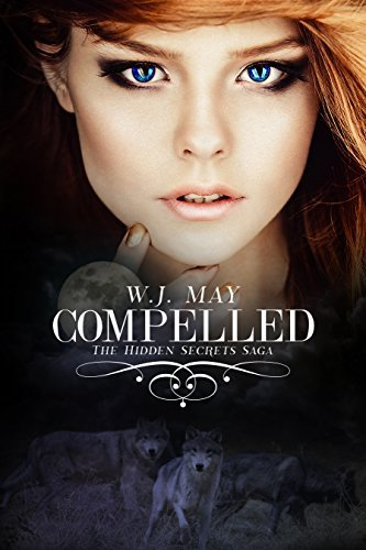 Compelled (Hidden Secrets, #3)  by  W.J. May