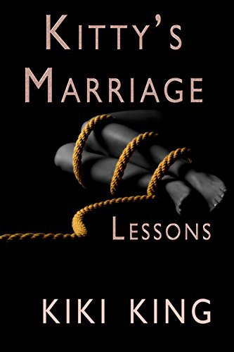 Kittys Marriage Lessons  by  Kiki King