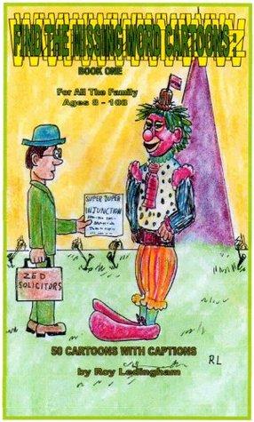 FIND THE MISSING WORD CARTOONS : BOOK ONE Roy Ledingham