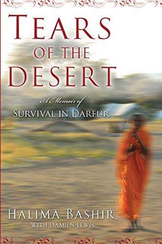 Tears Of The Desert: A Memoir Of Survival In Darfur Halima Bashir