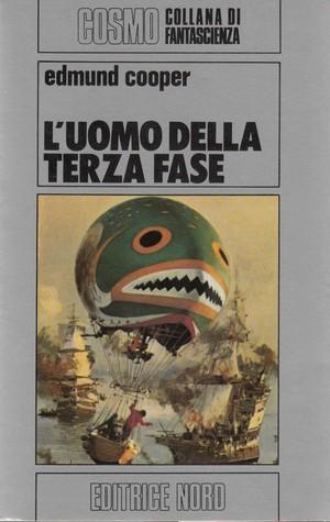 Luomo della Terza Fase  by  Edmund Cooper