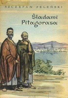 Śladami Pitagorasa  by  Szczepan Jeleński