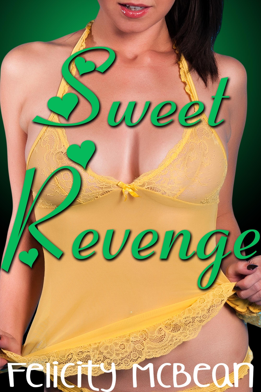Sweet Revenge Felicity McBean