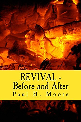 REVIVAL - Before and After  by  Paul Moore