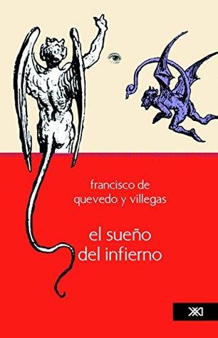 El sueño del infierno  by  Francisco de Quevedo