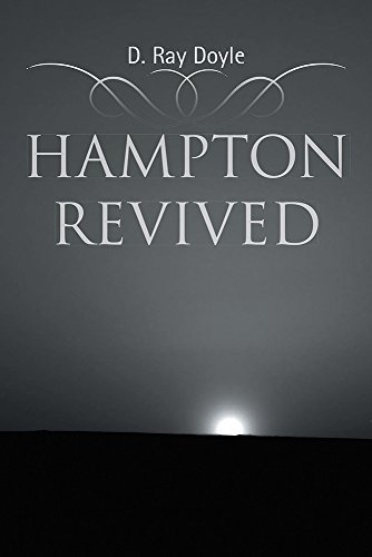 Hampton Revived  by  D. Ray Doyle