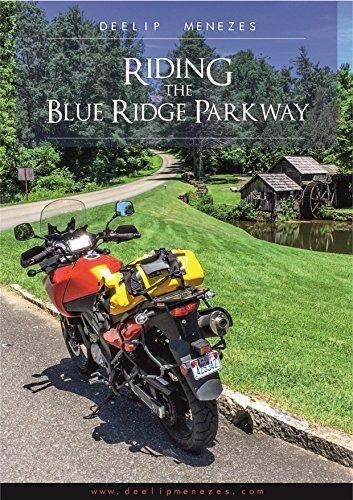 Riding The Blue Ridge Parkway Deelip Menezes