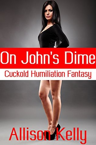 On Johns Dime  by  Allison Kelly