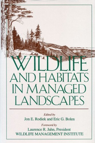Wildlife and Habitats in Managed Landscapes  by  Jon Rodiek
