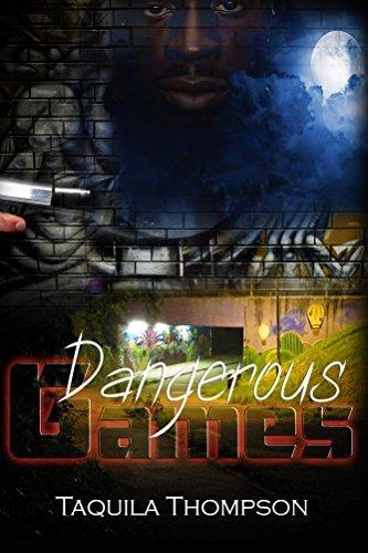 Dangerous Games Taquila Thompson