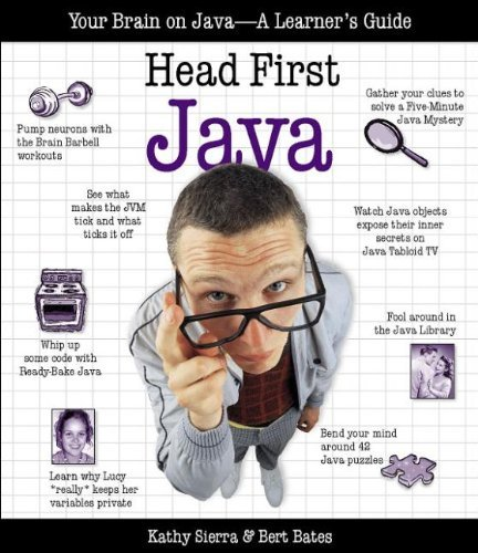 Head First Java: Your Brain on Java - A Learners Guide  by  Bert Bates