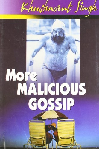 More Maicious Gossip Khushwant Singh
