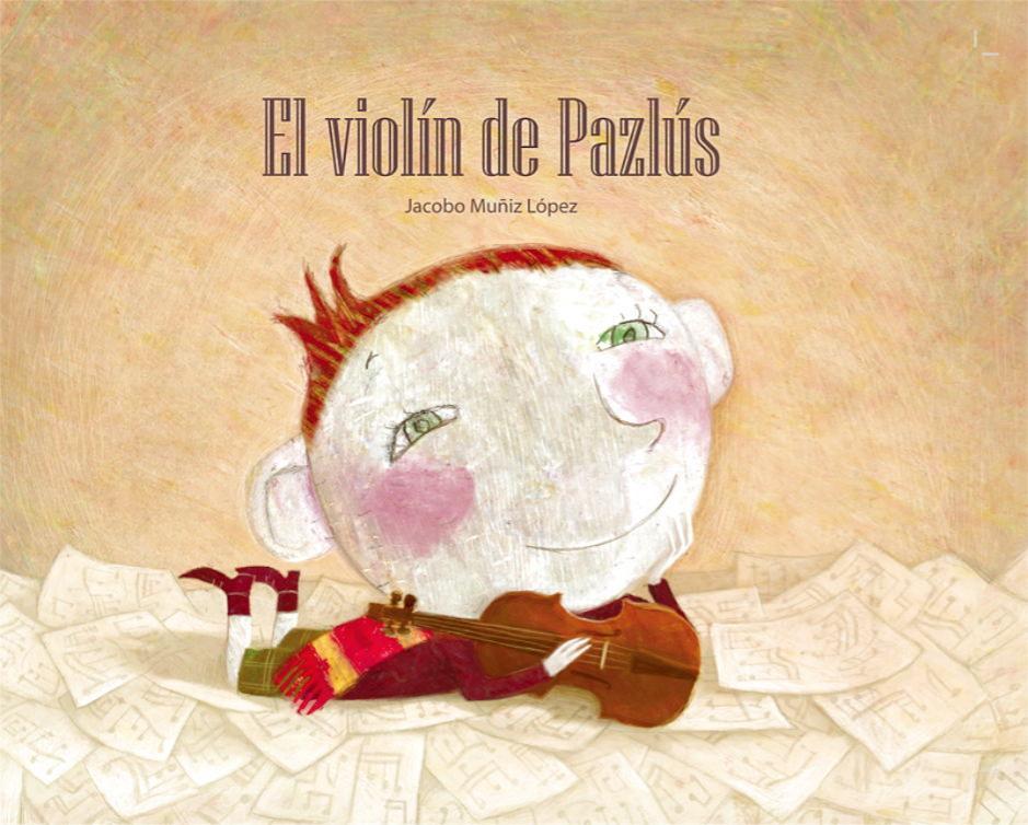 El violín de Pazlús  by  Jacobo Muñiz López
