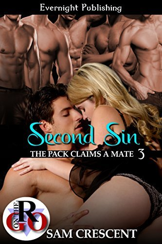 Second Sin (The Pack Claims a Mate Book 3) Sam Crescent