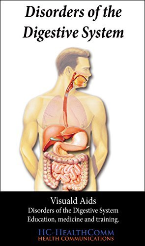 Disorders of the digestive system: Visual Aids HC-HealthComm