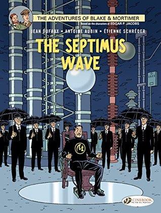 Blake & Mortimer - Volume 20 - The Septimus Wave (Blake et Mortimer Jean Dufaux
