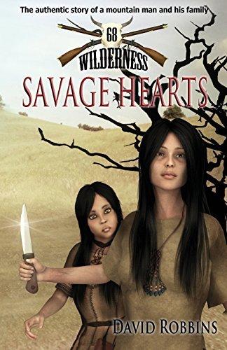 Savage Hearts (Wilderness 68)  by  David   Robbins