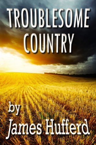 Troublesome Country James Hufferd