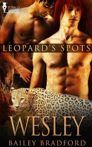 Wesley (Leopards Spots Book 8) Bailey Bradford