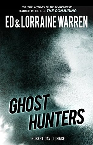 Ghost Hunters (Ed & Lorraine Warren Book 2) Ed Warren