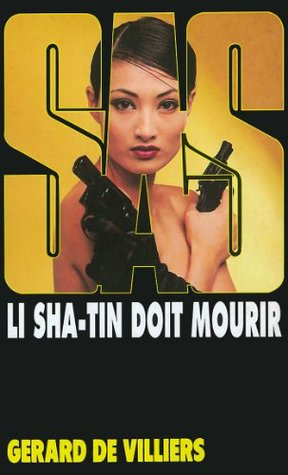 SAS 144 Li Sha Tin doit mourir Gérard de Villiers