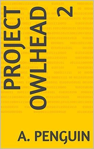Project Owlhead 2 A. Penguin