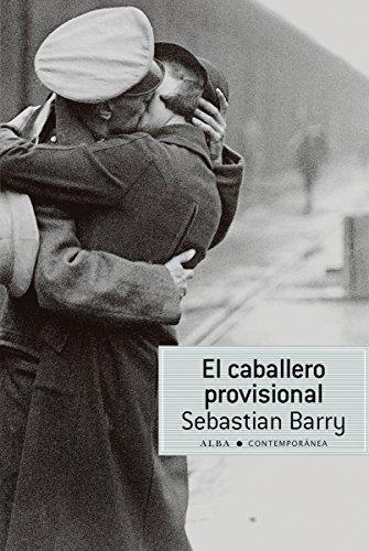 El caballero provisional Sebastian Barry