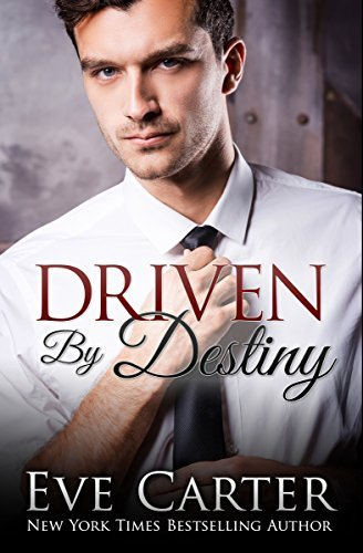 Driven By Destiny (Aedyn Book 2)  by  Eve Carter