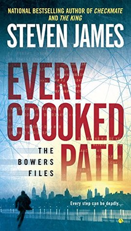 Every Crooked Path  by  Steven James