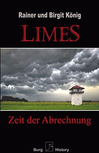 Limes: Zeit der Abrechnung Rainer König